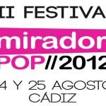 Mirador Pop, 24 y 25 de agosto en Cádiz